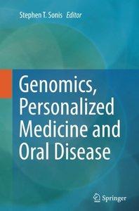 Genomics, Personalized Medicine and Oral Disease-cover