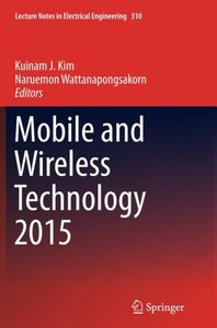 Mobile and Wireless Technology 2015 (Lecture Notes in Electrical Engineering)-cover