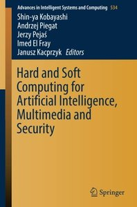 Hard and Soft Computing for Artificial Intelligence, Multimedia and Security (Advances in Intelligent Systems and Computing)-cover