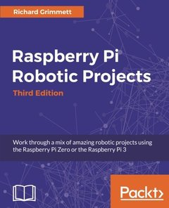 Raspberry Pi Robotic Projects - Third Edition-cover