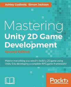 Mastering Unity 2D Game Development - Second Edition-cover