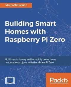 Building Smart Homes with Raspberry Pi Zero-cover