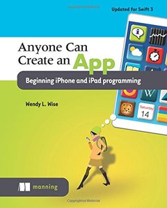 Anyone Can Create an App: Beginning iPhone and iPad programming-cover