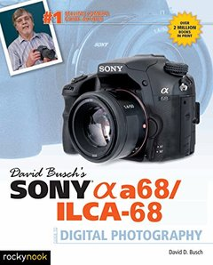 David Busch's Sony Alpha a68/ILCA-68 Guide to Digital Photography-cover