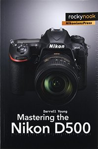 Mastering the Nikon D500-cover
