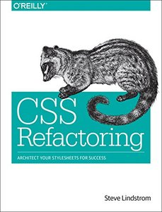 CSS Refactoring: Architect Your Stylesheets for Success (Paperback)-cover