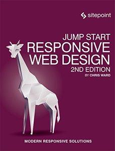 Jump Start Responsive Web Design: Modern Dynamic Responsive Solutions-cover
