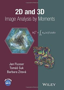 2D and 3D Image Analysis by Moments (Hardcover)-cover