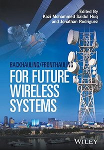 Backhauling / Fronthauling for Future Wireless Systems-cover
