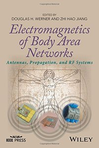 Electromagnetics of Body Area Networks: Antennas, Propagation, and RF Systems-cover