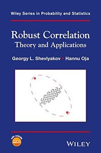 Robust Correlation: Theory and Applications (Wiley Series in Probability and Statistics)-cover