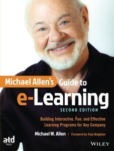 Michael Allen's Guide to e-Learning: Building Interactive, Fun, and Effective Learning Programs for Any Company-cover