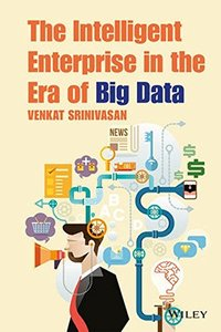 The Intelligent Enterprise in the Era of Big Data-cover