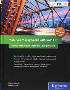 Materials Management with SAP ERP: Functionality and Technical Configuration (SAP MM) , 4/e (Hardcover)-cover