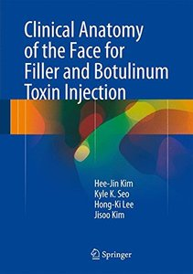 Clinical Anatomy of the Face for Filler and Botulinum Toxin Injection (Hardcover)-cover