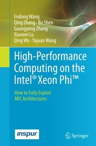 High-Performance Computing on the Intel簧 Xeon PhiTM: How to Fully Exploit MIC Architectures-cover