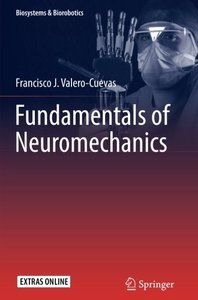 Fundamentals of Neuromechanics (Biosystems & Biorobotics)-cover