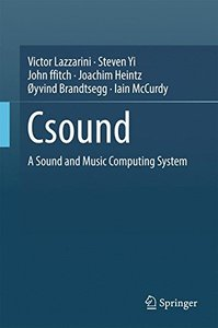 Csound: A Sound and Music Computing System-cover