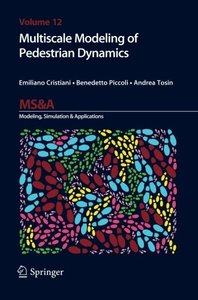 Multiscale Modeling of Pedestrian Dynamics (MS&A)-cover