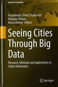 Seeing Cities Through Big Data: Research, Methods and Applications in Urban Informatics (Springer Geography)-cover