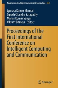 Proceedings of the First International Conference on Intelligent Computing and Communication (Advances in Intelligent Systems and Computing)-cover