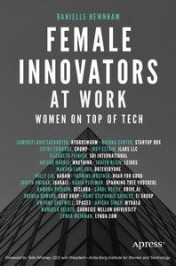 Female Innovators at Work: Women on Top of Tech-cover