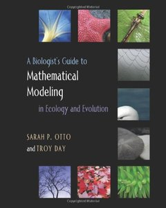 A Biologist's Guide to Mathematical Modeling in Ecology and Evolution (Hardcover)-cover