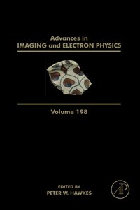 Advances in Imaging and Electron Physics, Volume 198-cover