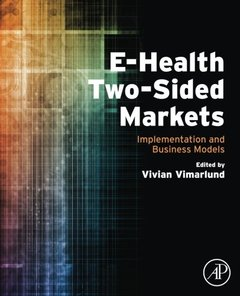 E-health two-side Markets: Implementation and Business Models(paperback)-cover