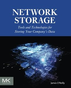 Network Storage: Tools and Technologies for Storing Your Company's Data(paperback)-cover