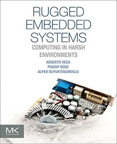 Rugged Embedded Systems: Computing in Harsh Environments(paperback)-cover