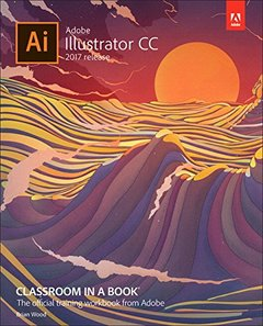 Adobe Illustrator CC Classroom in a Book (2017 release)-cover