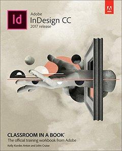 Adobe InDesign CC Classroom in a Book (2017 release)-cover