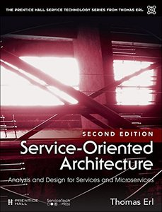 Service-Oriented Architecture: Analysis and Design for Services and Microservices (2nd Edition)(paperback)-cover