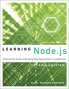 Learning Node.js: A Hands-On Guide to Building Web Applications in JavaScript, 2/e (Paperback)-cover