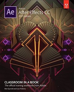 Adobe After Effects CC Classroom in a Book (2017 release)-cover