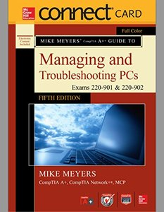 Connect Access Card for Mike Meyers' CompTIA A+ Guide to Managing and Troubleshooting PCs, Fifth Edition (Exams 220-901 & 220-902)-cover