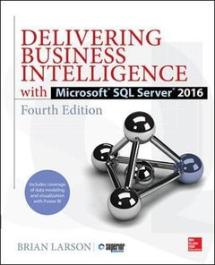 Delivering Business Intelligence with Microsoft SQL Server 2016, Fourth Edition-cover
