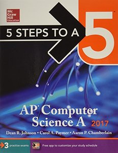 5 Steps to a 5 AP Computer Science A 2017 Edition-cover