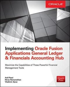Implementing Oracle Fusion General Ledger and Oracle Fusion Accounting Hub (Oracle Press)-cover