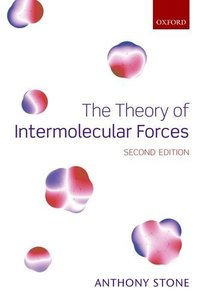 The Theory of Intermolecular Forces, 2/e (Paperback)-cover