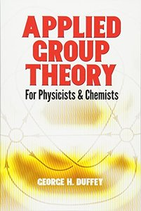 Applied Group Theory: For Physicists and Chemists (Paperback)-cover