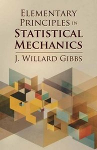 Elementary Principles in Statistical Mechanics (Paperback)-cover