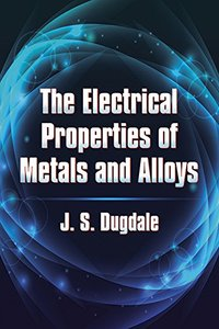The Electrical Properties of Metals and Alloys (Paperback)-cover