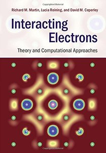 Interacting Electrons: Theory and Computational Approaches (Hardcover)-cover