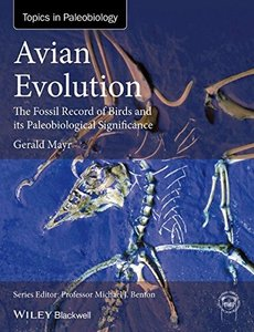 Avian Evolution: The Fossil Record of Birds and its Paleobiological Significance-cover