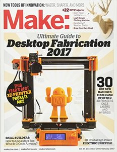 Make: Volume 54: Desktop Fabrication Guide 2017-cover