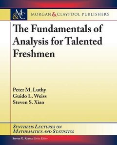 The Fundamentals of Analysis for Talented Freshmen-cover