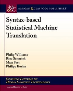 Syntax-Based Statistical Machine Translation