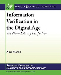 Information Verification in the Digital Age: The News Library Perspective-cover